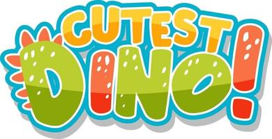 Cutest Dino Font Banner on white background vector