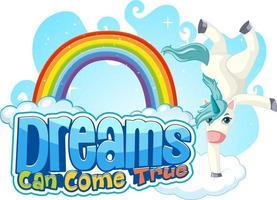 personaje de dibujos animados de unicornio con sueño puede hacerse realidad banner de fuente vector