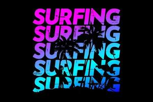 T-shirt typography surfing gradient beautiful sky vector