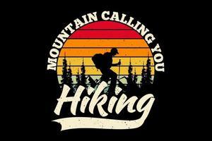 T-shirt silhouette hiking mountain calling pine tree retro style vector