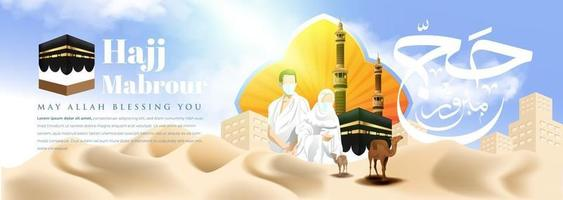 Realistic Islamic Pilgrimage or Hajj Mabrour Background with Hajj Mabrour Calligraphy vector