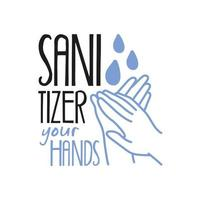 sanitizer your hands lettering campaign hand made flat style vector
