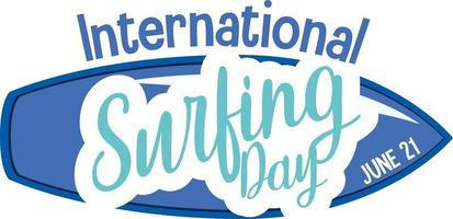 International Surfing Day font with surfboard banner isolated vector