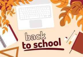 Back to school. Top view on a desktop with school supplies and a laptop. Flat vector illustration