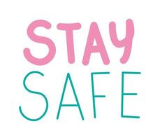 cute sticker about stay safe lettering vector