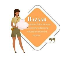 Tourist at bazaar flat color vector character quote. Eastern souk, fair, exotic market advertising. Buying souvenirs. Citation blank frame template. Speech bubble. Quotation empty text box design