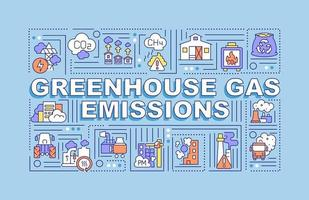 Greenhouse gas emissions word concepts banner. Burning fossil fuels. Infographics with linear icons on blue background. Isolated creative typography. Vector outline color illustration with text
