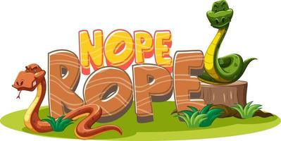 Nope Rope font banner with snake cartoon character isolated vector