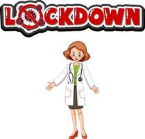 Lock down font design with a doctor woman isolated on white background vector