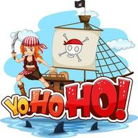 A pirate girl standing on the ship with Yo-ho-ho speech vector