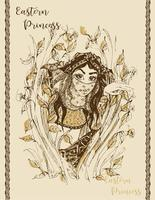 Young princess. Fabulous image. Illustration. Stylish graphics. Book illustration. The Eastern girl.   Vintage card. Vector. vector