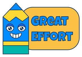Great effort teacher reward sticker, school award vector