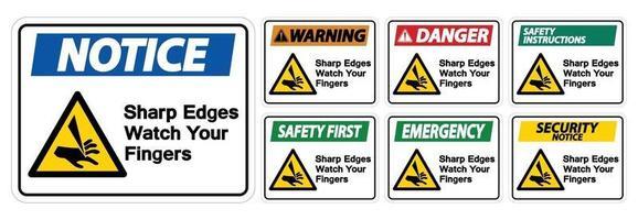 Sharp Edges Watch Your Fingers Sign Set vector