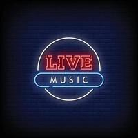 Live Music Neon Signs Style Text Vector