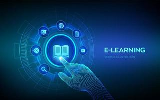 E-learning. Innovative online education and internet technology concept. Webinar, teaching, online training courses. Skill development. Robotic hand touching digital interface. Vector illustration.