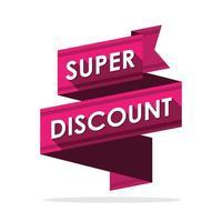 Super discount. Label ribbon design. Vector illustration
