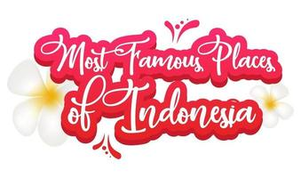 Most famous places of Indonesia flat poster vector template. Tropical country. Banner, brochure page, leaflet design layout with text. Sticker with calligraphic lettering and plumeria