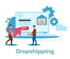 Ilustración de vector plano dropshipping. método de cumplimiento al por menor. estrategia de venta. Inversión mínima. comercio electrónico. tienda virtual. modelo de negocio. personaje de dibujos animados aislado sobre fondo blanco