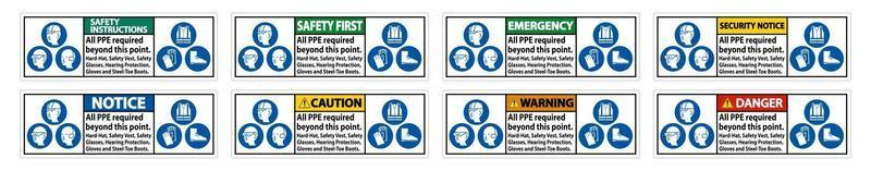 PPE Required Beyond This Point. Hard Hat, Safety Vest, Safety Glasses, Hearing Protection vector