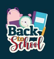 Back to School words, backpack clock and book vector