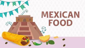 ilustración de banner para un diseño en un estilo plano sobre el tema de la comida mexicana, la inscripción nombre una gran pirámide de indios y una tortilla de burrito vector