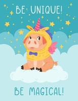 Cute pig in unicorn costume with horn wings sitting on the cloud. Poster with motivational quotes be unique be magical. Vector colorful design illustration for print greeting postal cards and nursery