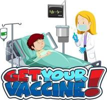 Get Your Vaccine font banner with patient and doctor cartoon character vector