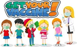 Get Your Vaccine font with many kids waiting in queue to get covid-19 vaccine vector