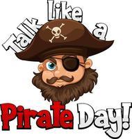 Una cara de pirata con hablar como una palabra del día del pirata sobre fondo blanco. vector