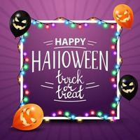 feliz halloween, truco o trato, plantilla cuadrada morada para tu creatividad con una guirnalda enrollada alrededor del marco y globos de halloween. plantilla de halloween para tus artes vector