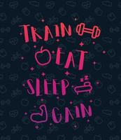 Train, eat, sleep, poster for gym with fitness icons, vector