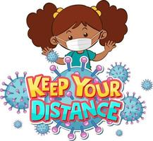 Keep Your Distance font design with a girl wearing medical mask on white background vector