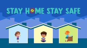 Stay Home Stay Safe with children live in their home banner vector