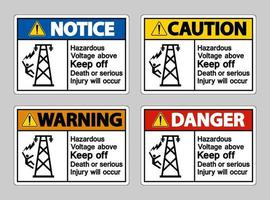 Hazardous Voltage Above Keep Out Death Or Serious Injury Will Occur Symbol Sign vector
