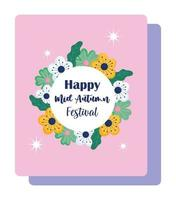 happy mid autumn festival, blessings and happiness flowers banner vector
