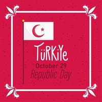 turkey republic day, flag in pole message red background vector