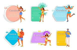 Carnival flat color vector characters quotes set. Masquerade costumes. Traditional music. Samba. Brazilian festival. Citation blank frame templates. Speech bubbles. Quotation empty text box design
