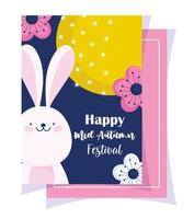 happy mid autumn festival, full moon flowers and bunny cartoon, blessings and happiness vector
