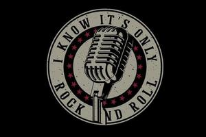 i know it's only rock and roll typography design vector