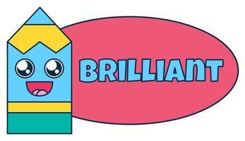 Brilliant teacher reward sticker, fun school award vector