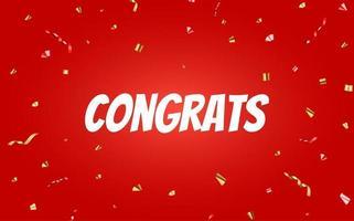 diseño de banner de felicitaciones con confeti y cinta de brillo brillante para el fondo de fiesta. ilustración vectorial vector