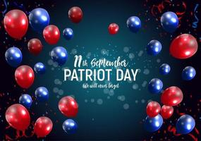 Patriot Day USA poster background.September 11, We will never forget. Vector illustration.