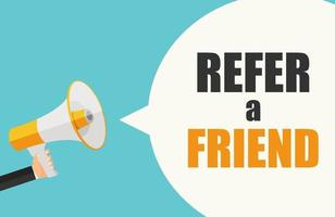 Refer a Friend Poster with Megaphone and Hand. Vector Illustration