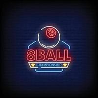 8 Ball Championship Neon Signs Style Text Vector