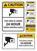 Caution this Area Is Under 24 hour Video Surveillance Symbol Sign Isolated on White Background,Vector Illustration vector