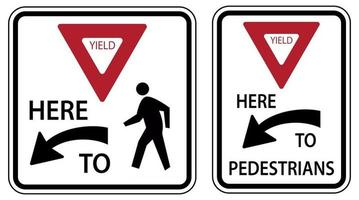 Traffic Road Sign Yield Here To Pedestrians Alternative Warning vector