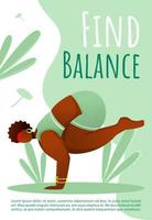 Find balance brochure template. Active and healthy lifestyle. Yoga pose. Bodypositive flyer, booklet, leaflet concept with flat illustrations. Vector page cartoon layout for magazine with text space