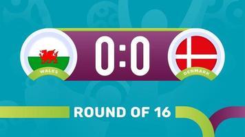 wales vs denmark round of 16 match result, European Football Championship 2020 vector illustration. Football 2020 championship match versus teams intro sport background