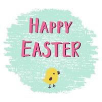 Easter greeting card with hand drawn Happy Easter lettering and chick vector