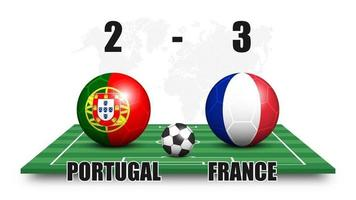 Portugal vs France . Soccer ball with national flag pattern on perspective football field . Dotted world map background . Football match result and scoreboard . Sport cup tournament . 3D vector design